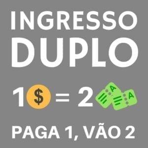 Ingresso Duplo